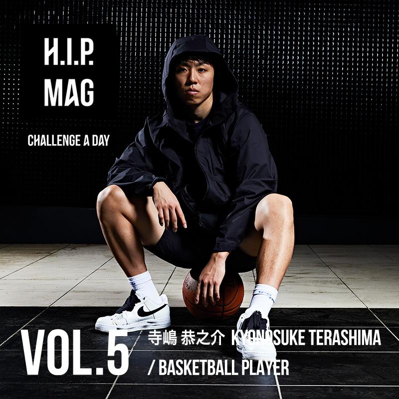 H.I.P. MAG CHALLENGE A DAY VOL.4 KYONOSUKE/バスケットボール選手