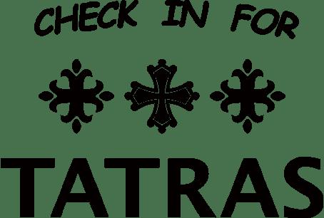 CHECK IN FOR TATRAS