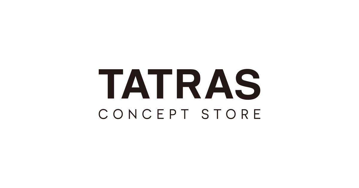 TATRAS CONCEPT STORE | タトラス公式オンラインストア